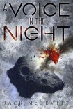 a_voice_in_the_night_by_jack_mcdevitt